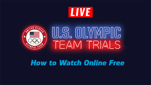 Watch Olympic Trials live online free