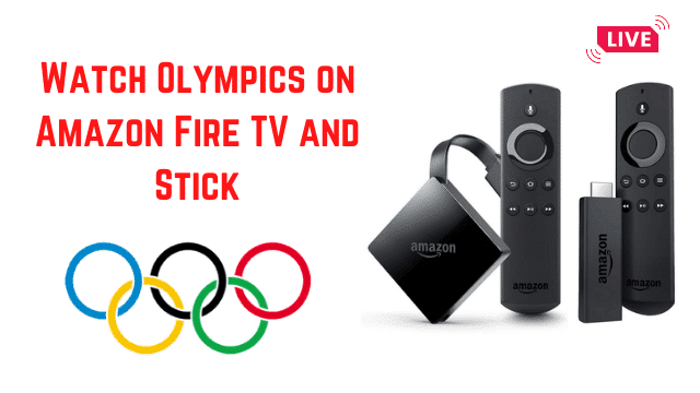 Watch Olympics Online on FireTV